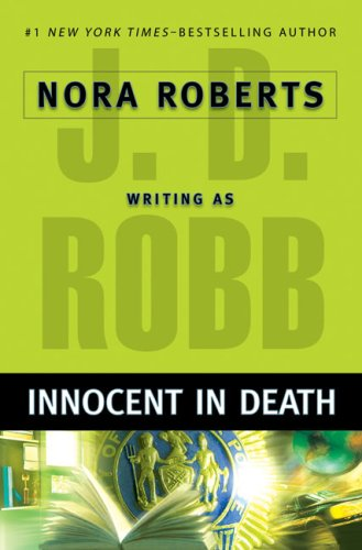 Innocent in Death (An Eve Dallas Mystery)