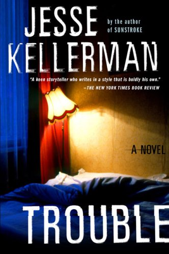 TROUBLE (SIGNED): Kellerman, Jesse