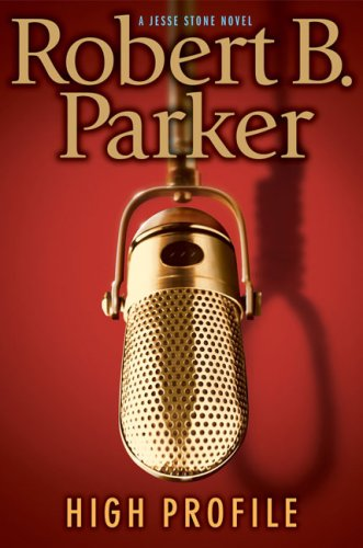High Profile (A Jesse Stone Novel): Parker, Robert B.