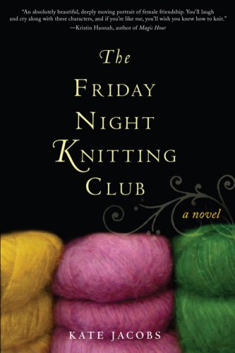 The Friday Night Knitting Club: Jacobs, Kate