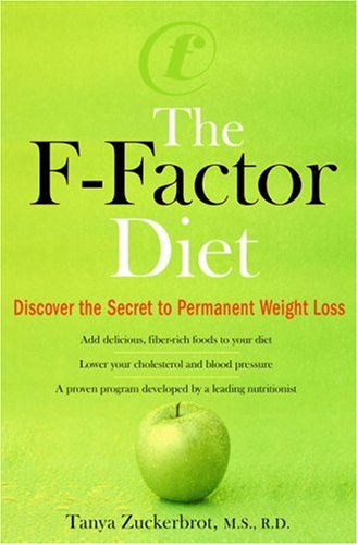 9780399154126: The F-Factor Diet: Discover the Secret to Permanent Weight Loss