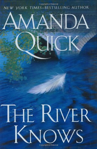 The River Knows: Amanda Quick