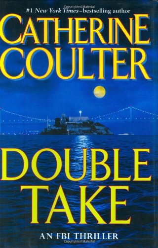 Double Take: FBI Thriller: Coulter, Catherine