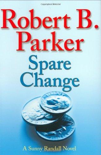 9780399154256: Spare Change (Sunny Randall Novels)