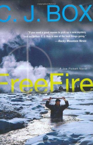 9780399154270: Free Fire (Joe Pickett)