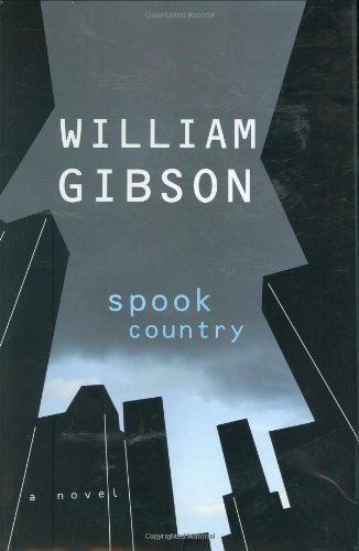 SPOOK COUNTRY.: GIBSON, William.