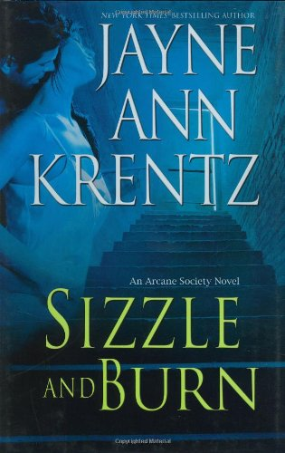 9780399154454: Sizzle and Burn (The Arcane Society, Book 3)