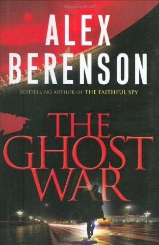 The Ghost War: Berenson, Alex