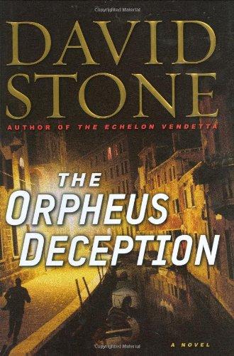 THE ORPHEUS DECEPTION (SIGNED): Stone, David
