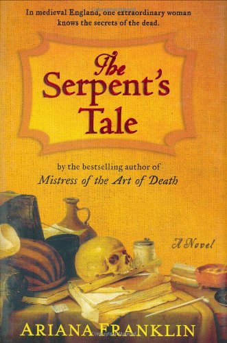 9780399154645: The Serpent's Tale (Mistress of the Art of Death)