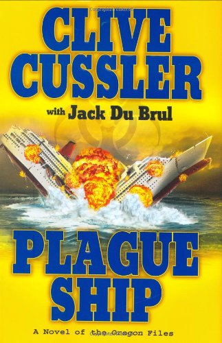 9780399154973: Plague Ship: A Novel of the Oregon Files