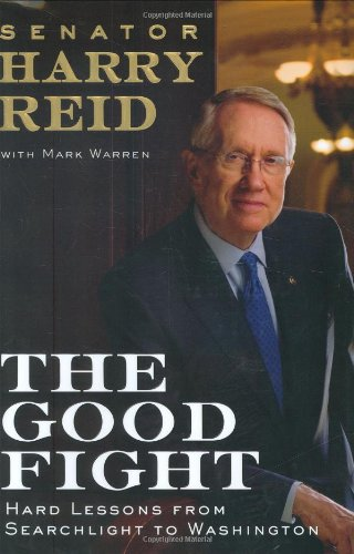 The Good Fight (039915499X) by Harry Reid; Mark Warren