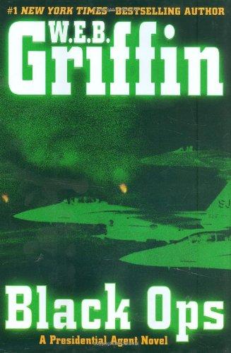 9780399155178: Black Ops (Presidential Agent Novels)
