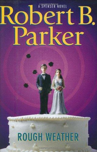 Rough Weather: Parker, Robert B.
