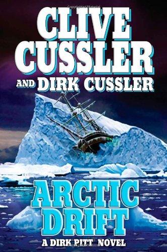 Arctic Drift (A Dirk Pitt Novel, #20): Clive Cussler, Dirk
