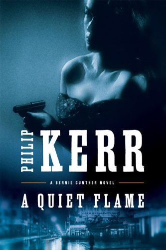 A Quiet Flame: Kerr, Philip