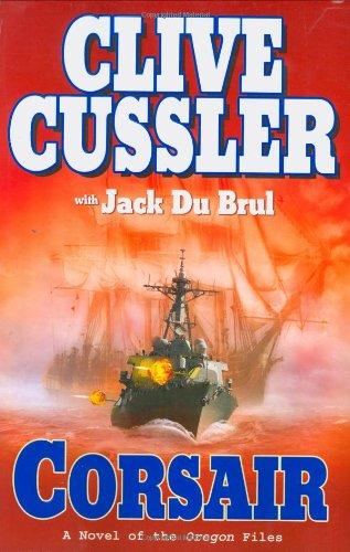 Corsair (The Oregon Files): Cussler, Clive; Du