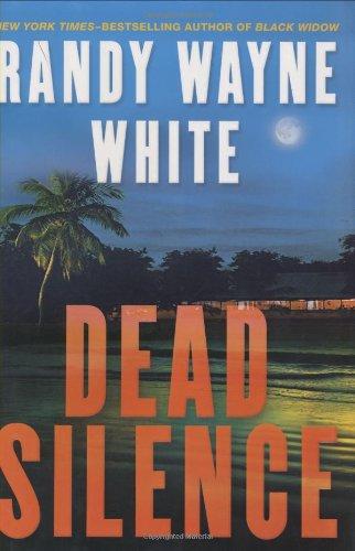 Dead Silence (Doc Ford): White, Randy Wayne