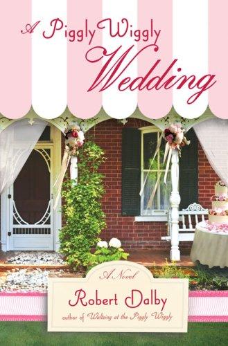 9780399155574: A Piggly Wiggly Wedding (Piggly Wiggly Novels)