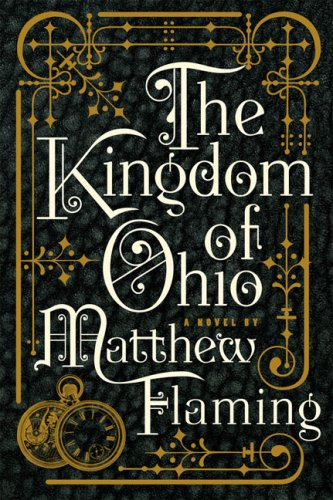 The Kingdom of Ohio a Novel (Signed)
