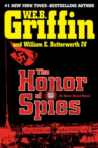 9780399155666: The Honor of Spies (Honor Bound)