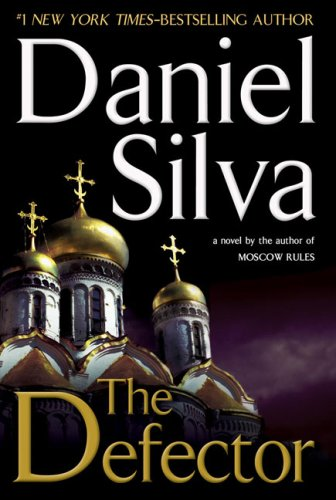 9780399155680: The Defector (Gabriel Allon Novels)