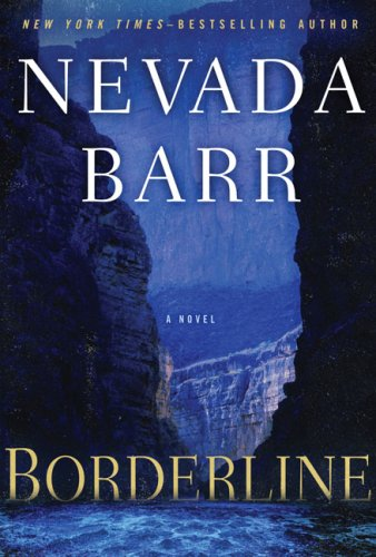 Borderline (Anna Pigeon Mysteries): Barr, Nevada