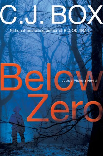 9780399155758: Below Zero (A Joe Pickett Novel)