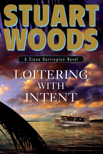 Loitering with Intent: Stuart Woods