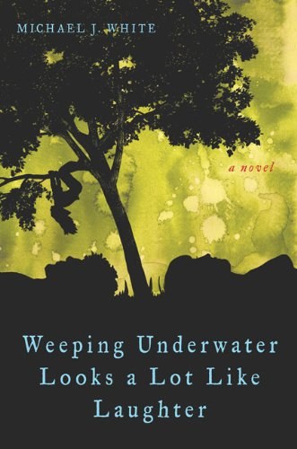 9780399155901: Weeping Underwater Looks a Lot Like Laughter
