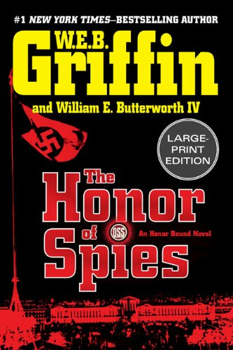 9780399156052: The Honor of Spies (Large Print) (Honor Bound)