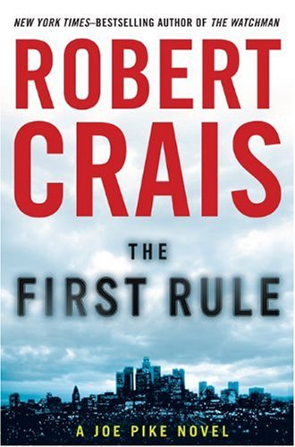 THE FIRST RULE (SIGNED): Crais, Robert
