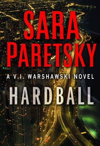 Hardball (Import Edition): Paretsky, Sara
