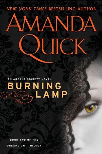 9780399156465: Burning Lamp (An Arcane Society Novel)