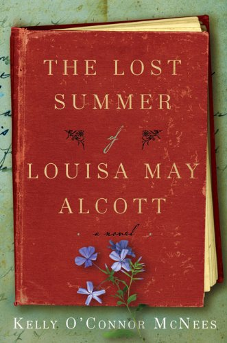 9780399156526: The Lost Summer of Louisa May Alcott