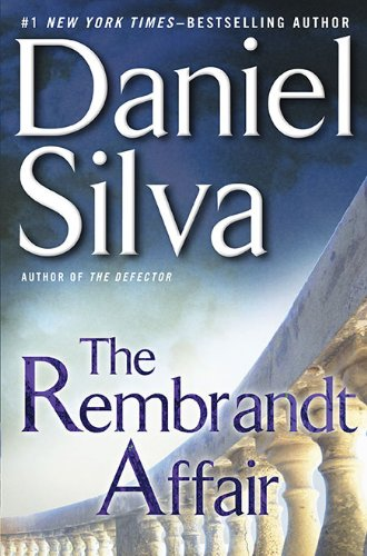 9780399156588: The Rembrandt Affair (Gabriel Allon Novels)