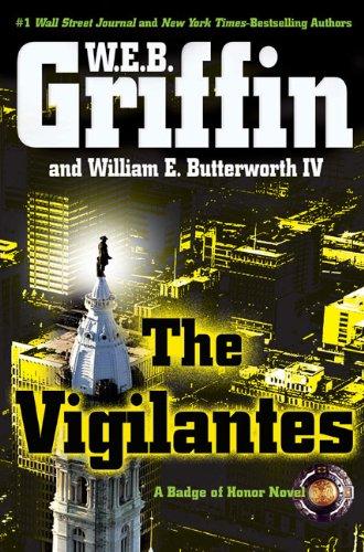 9780399156632: The Vigilantes (Badge Of Honor)