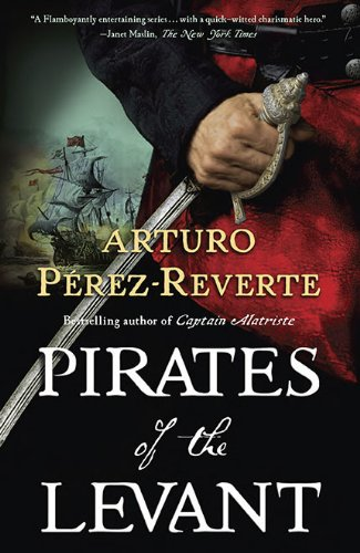 9780399156649: Pirates of the Levant (Captain Alatriste)