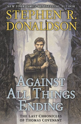 9780399156786: Against All Things Ending (The Last Chronicles of Thomas Covenant, Book 3)