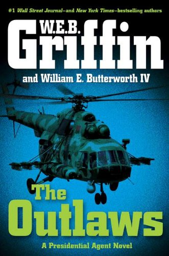 9780399156830: The Outlaws (Presidential Agent)