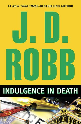 Indulgence in Death: J.D. Robb