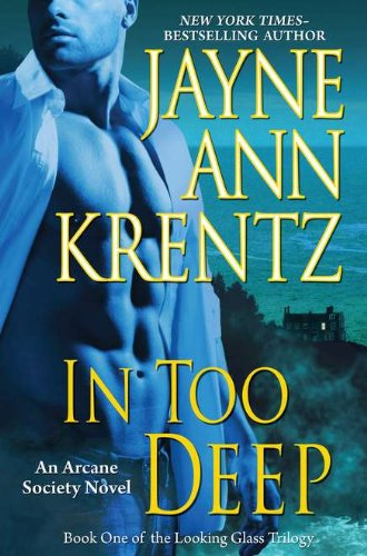 9780399157028: In Too Deep (Arcane Society Novels)