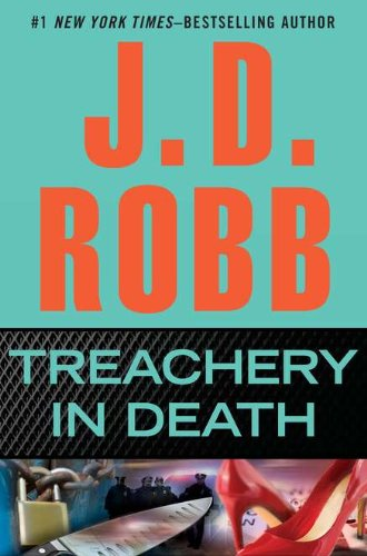 Treachery in Death: Robb, J. D.