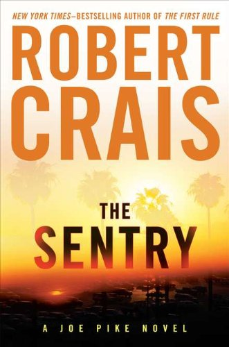 The Sentry (Signed): Crais, Robert