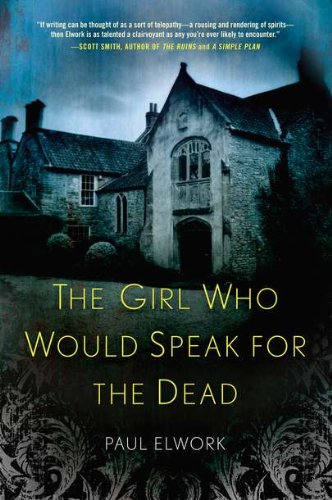 The Girl Who Would Speak for the Dead: Elwork, Paul