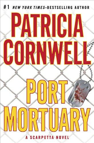 9780399157219: Port Mortuary (Kay Scarpetta Mysteries)