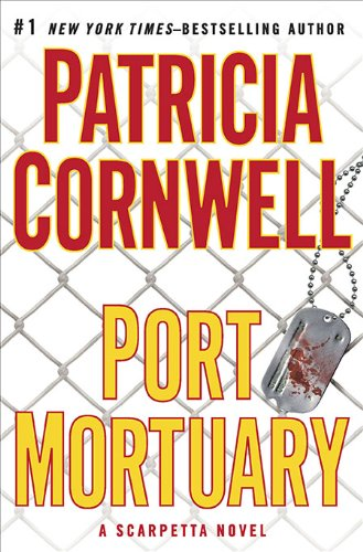 9780399157219: Port Mortuary (Kay Scarpetta, No. 18)