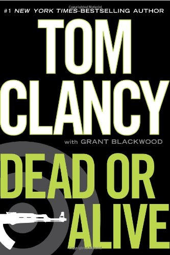 Dead or Alive (Double Signed): Clancy, Tom; Blackwood, Grant