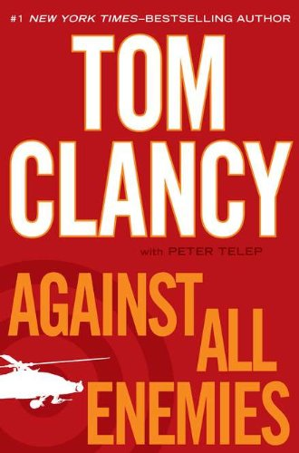9780399157301: Against All Enemies