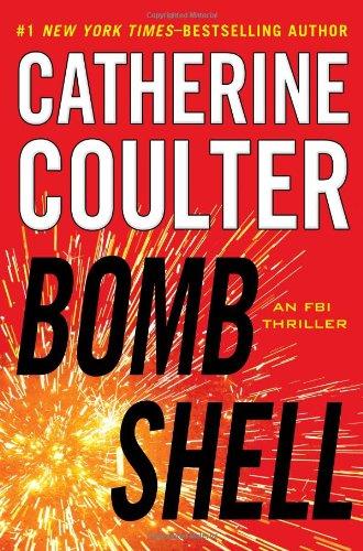 9780399157332: Bombshell (An FBI Thriller)